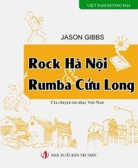 Rock Hà Nội & Rumba Cửu Long